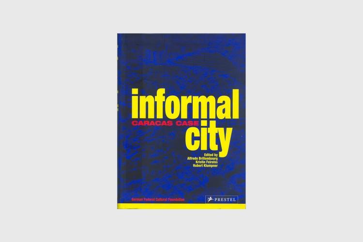 Informal City: Caracas Case