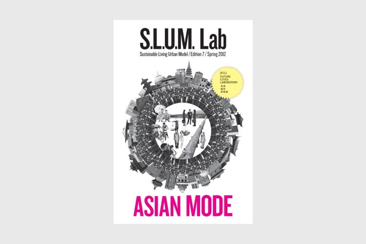 SLUM Lab 7: Asian Mode