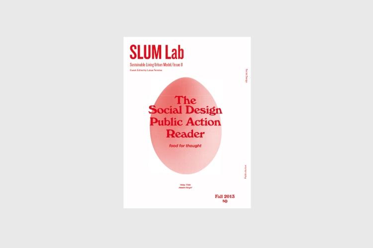 SLUM Lab 8: Social Design Public Action