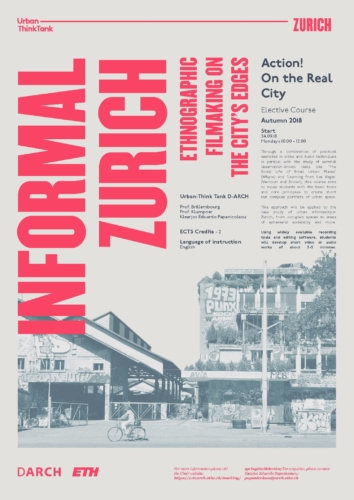 Action! On The Real City – Informal Zürich: Ethnographic Filmmaking on the City's Edges